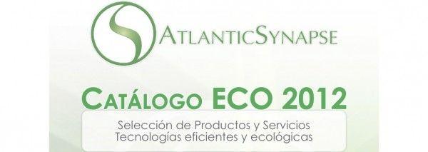 Catálogo ECO 2012: nuestra selección de productos y servicios eco-eficientes.