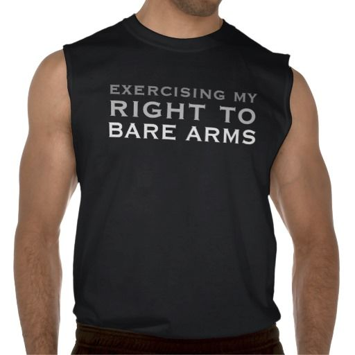 d9c291ae Right to BARE ARMS Sleeveless Shirt | Zazzle.com | My