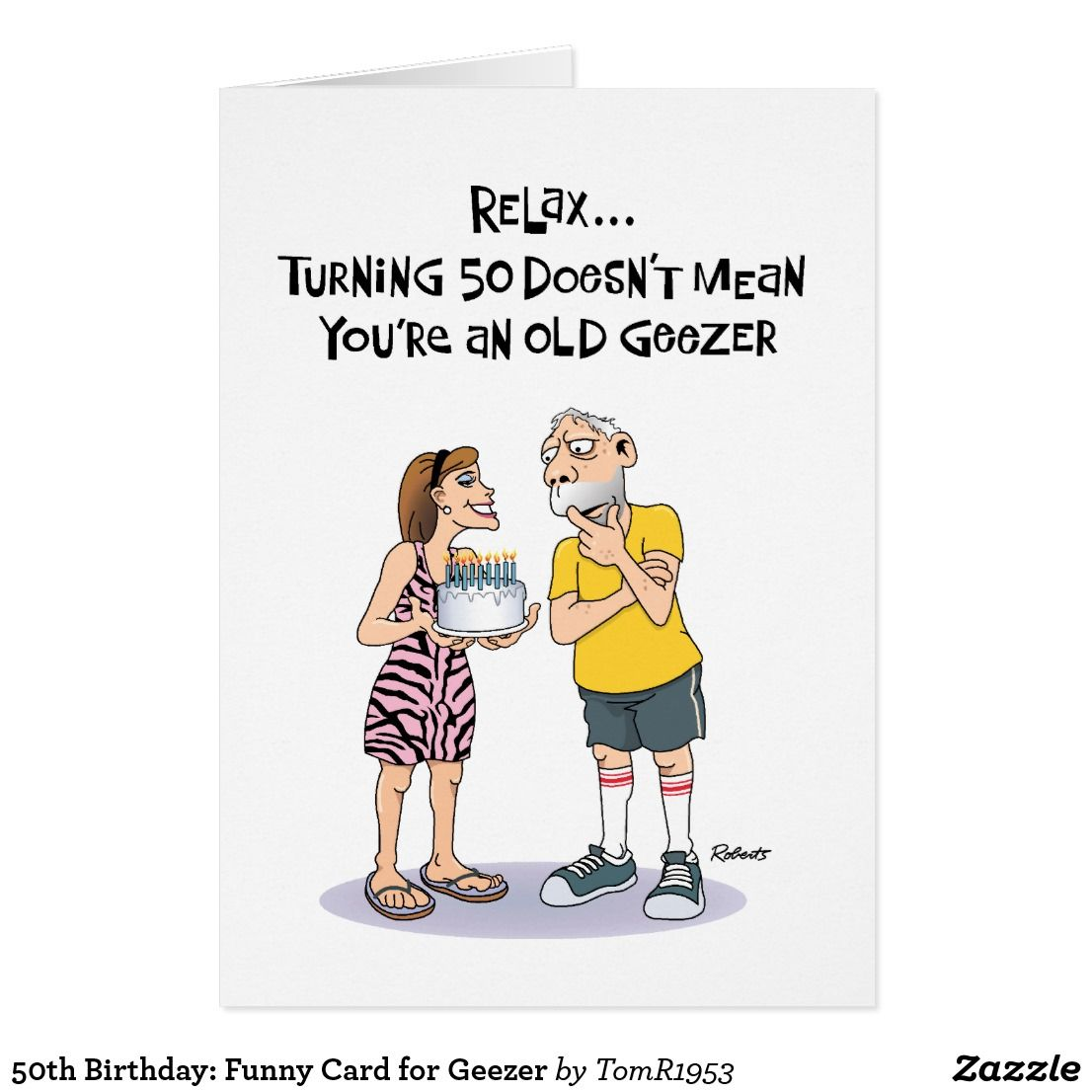 50th Birthday Funny Card For Geezer