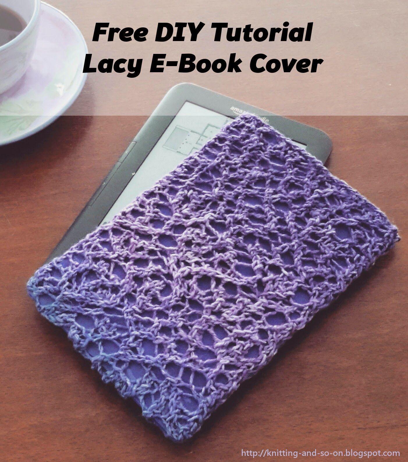 Free DIY Tutorial: Lacy E-Book Sleeve
