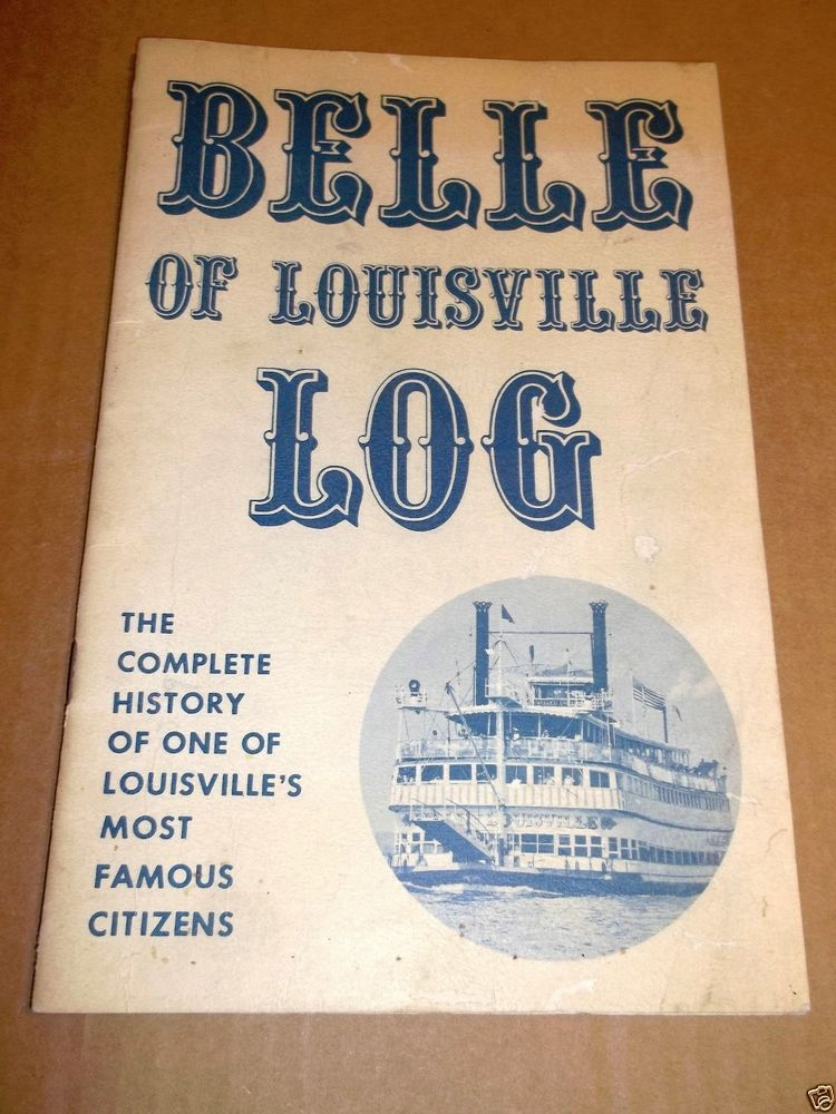 Vintage Belle of Louisville Log Booklet Kentucky KY