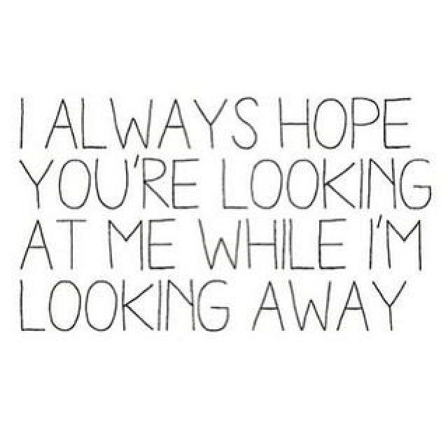 I hope so... | Crush quotes, Words, Secret crush quotes