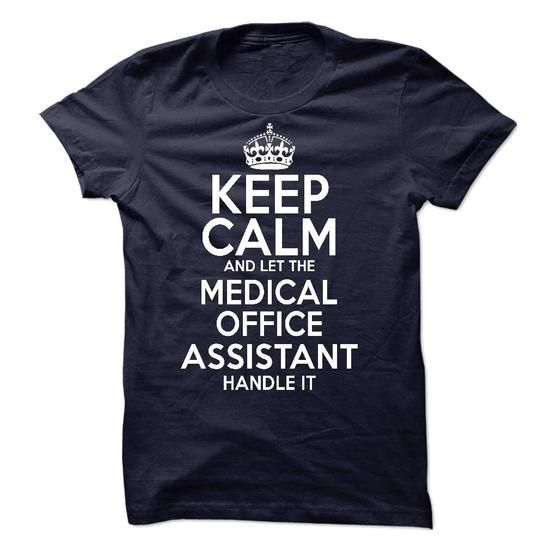 Medical Office Assistant T Shirts, Hoodies. Check Price ==► https://www.sunfrog.com/LifeStyle/Medical-Office-Assistant-59788233-Guys.html?41382