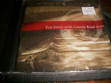 COUNTY ROAD ZERO - Test Drive - NEW SEALED CD - Texas Country