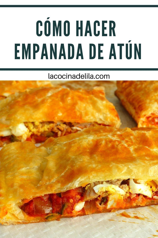 Empanada De Atún Empanadas De Atún Receta De Empanadas Empanadas De Hojaldre