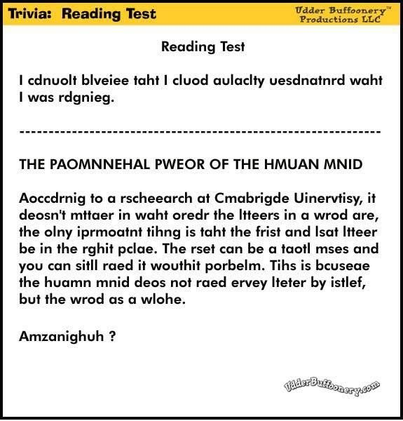 This A Really Cool Reading Test Where All The Letters In Every Word