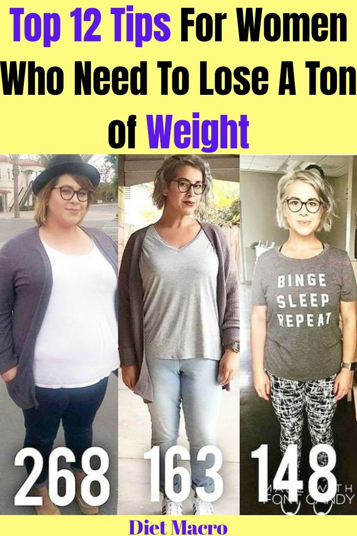 Photo of Top 12 Tips For Women Who Need To Lose A Ton of Weight