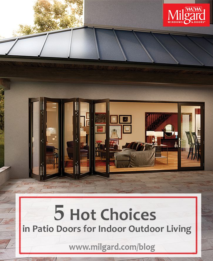 5 Hot Choices In Patio Doors For Indoor Outdoor Living Glass