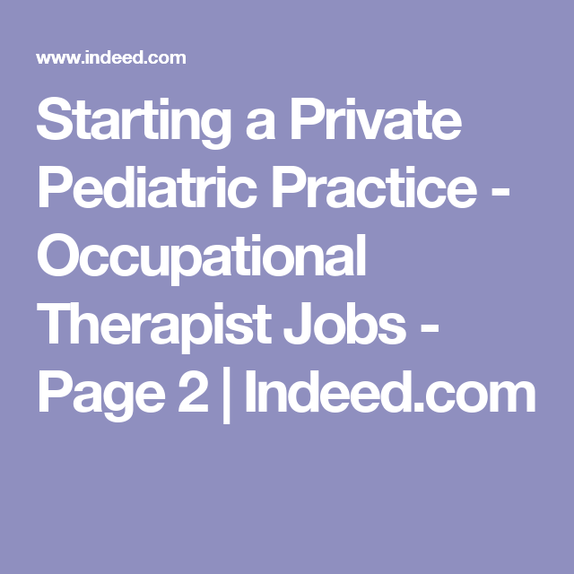 Starting A Private Pediatric Practice  Occupational Therapist