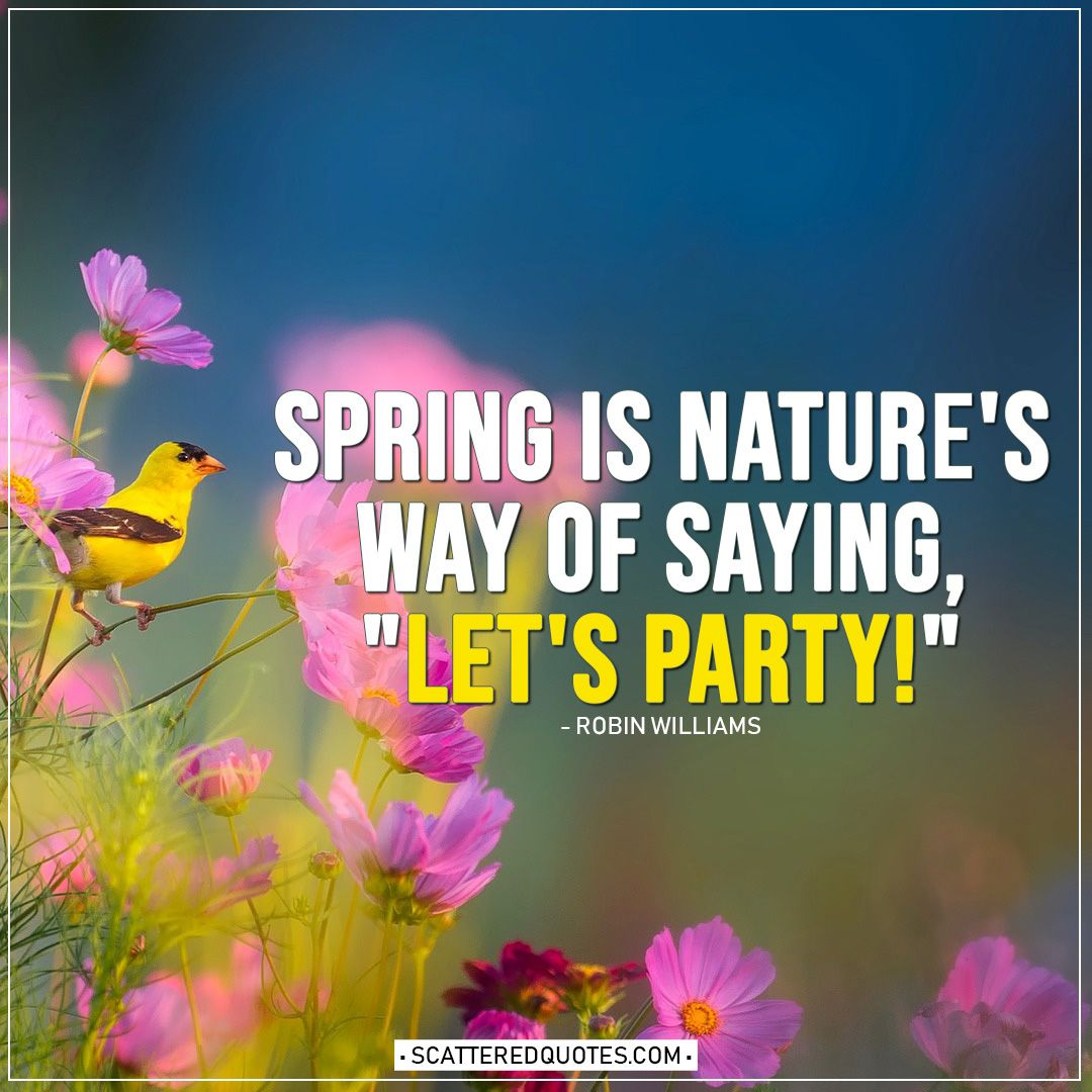 20 Best Spring Quotes Sayings Scattered Quotes Spring Quotes Quotes By Genres Quotes