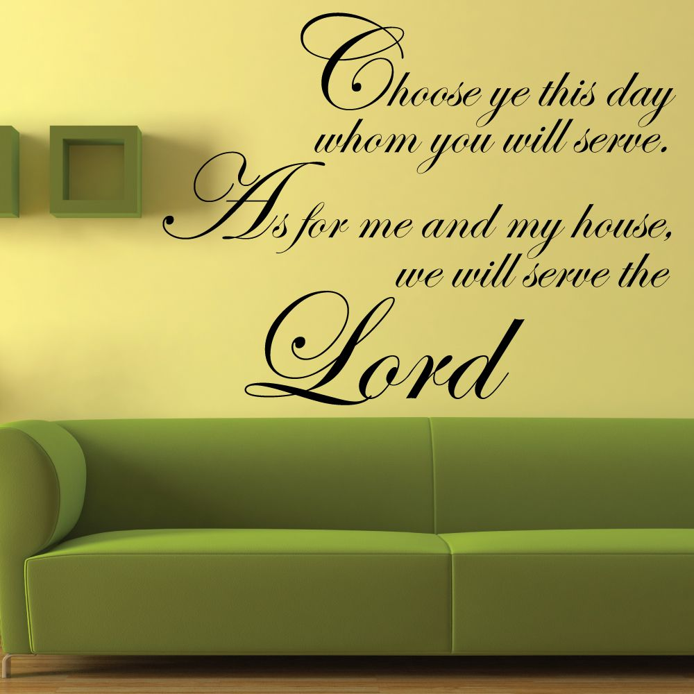 Religious Wall Decal | Choose ye this day… We will serve the Lord ...