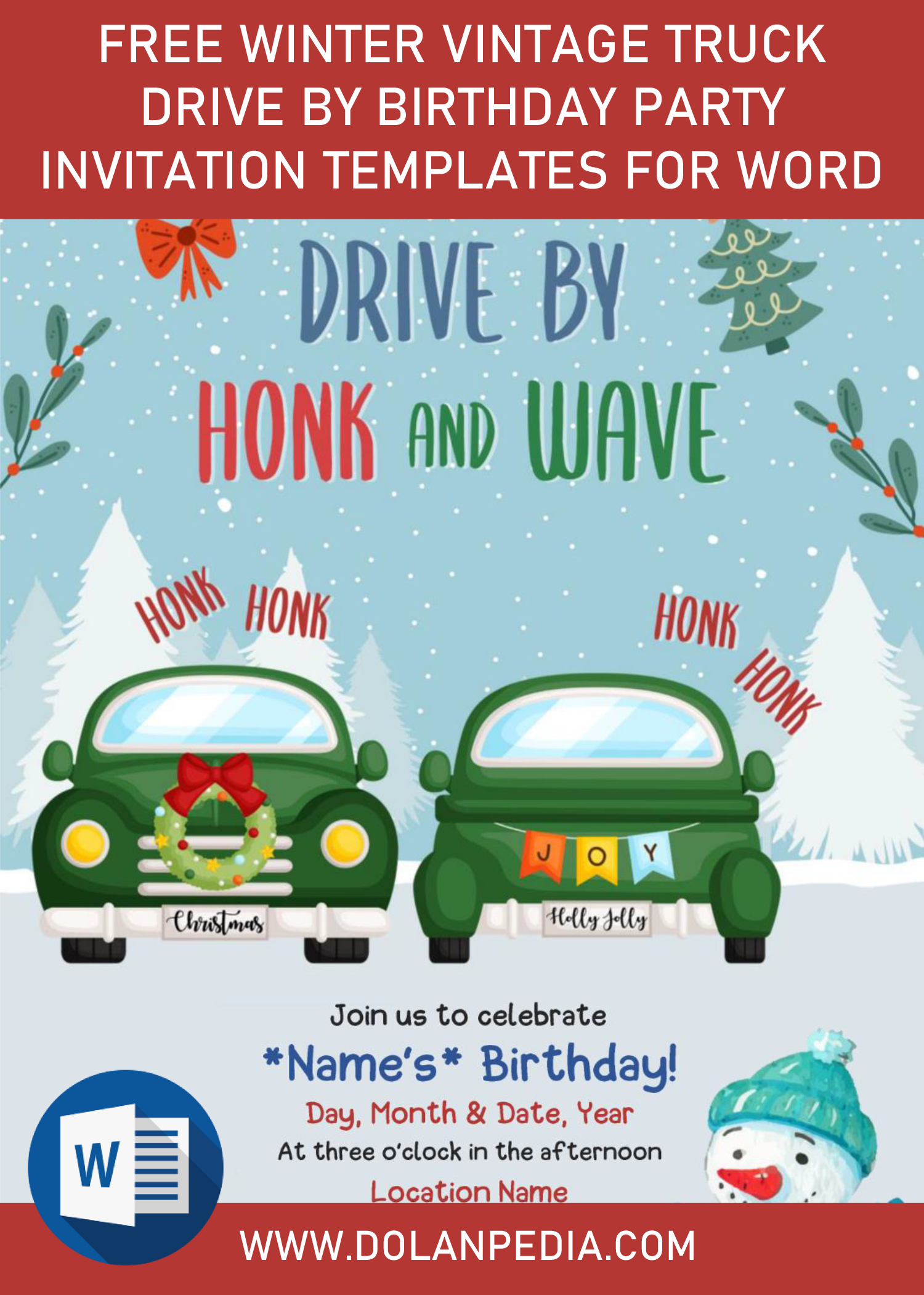 Free Winter Vintage Truck Drive By Birthday Party Invitation Templates For Word Birthday Party Invitation Templates Party Invite Template Invitation Template