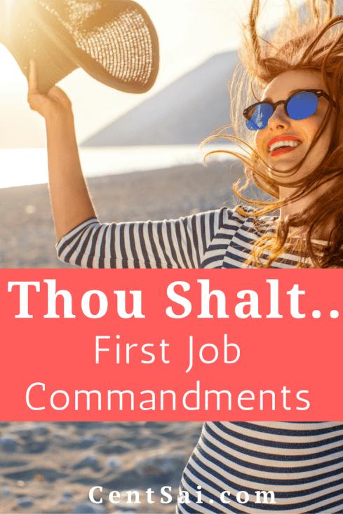 'Thou Shalt...': First Job Commandments   CentSai