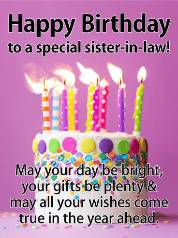 Bright Festive Happy Birthday Card For Sister In Law This And Is A Wonderful Way To Celebrate Special On Her