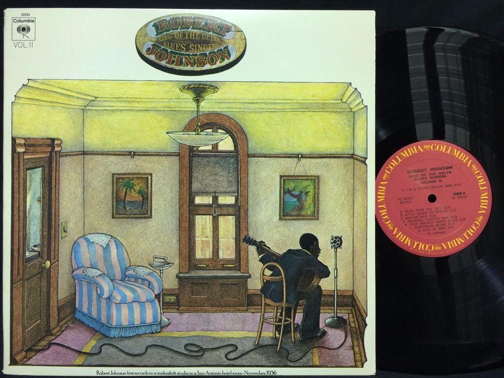 Robert Johnson King Of The Delta Blues Singers Columbia Lp Vinyl Record Vinyl Records Delta Blues Robert Johnson