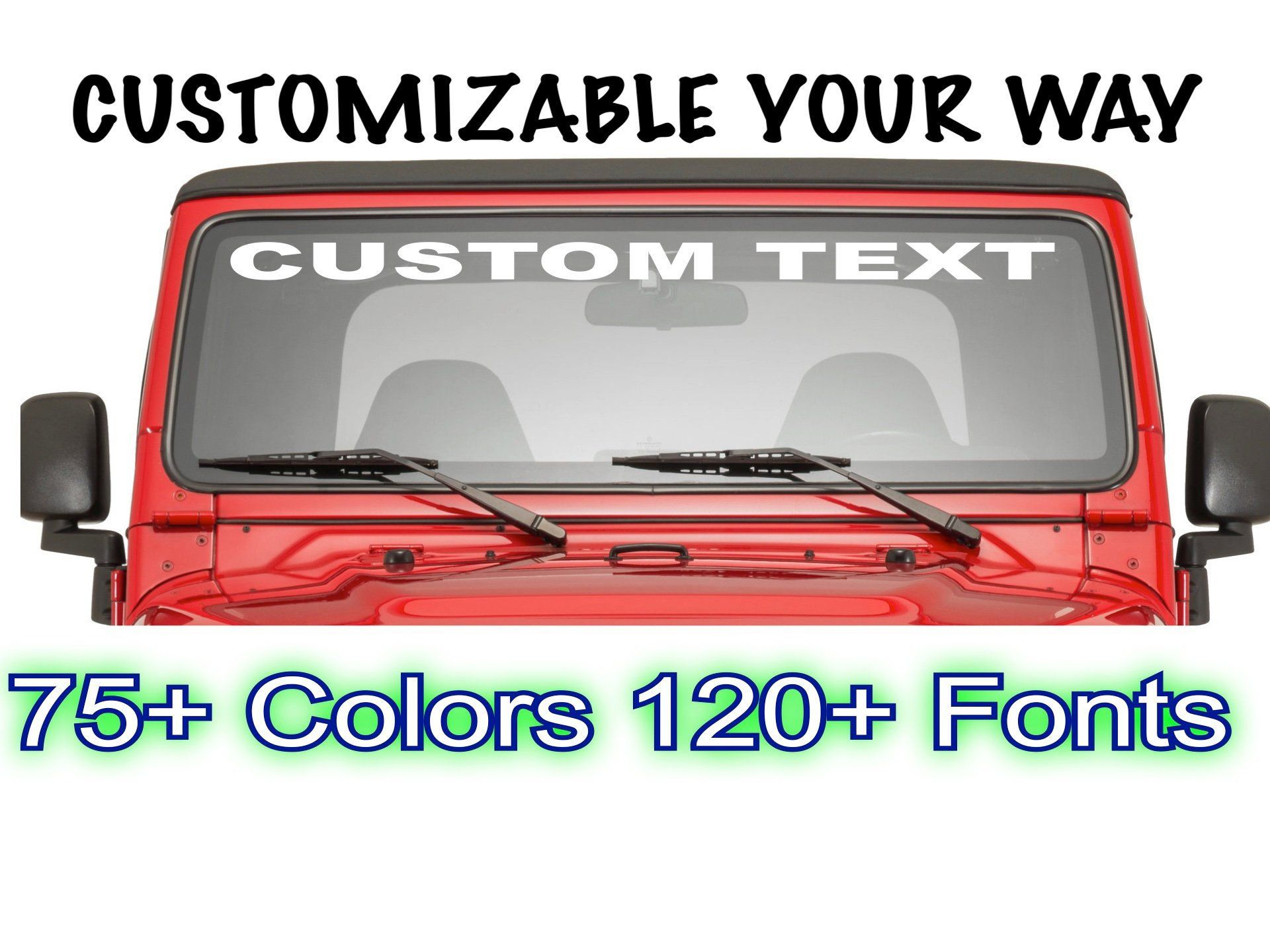 Custom Windshield Decals Words And Numbers Personalize Window Decals And Stickers Company Name Decal Truck Jeep Car Win Custom Jeep Windshield Car Decals Vinyl [ 1440 x 1920 Pixel ]