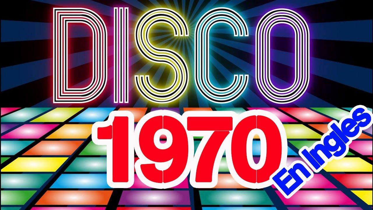 Musica Disco De Los 70 En Ingles Exitos Canciones De Los 70 Musica De Los 70s Musica Disco