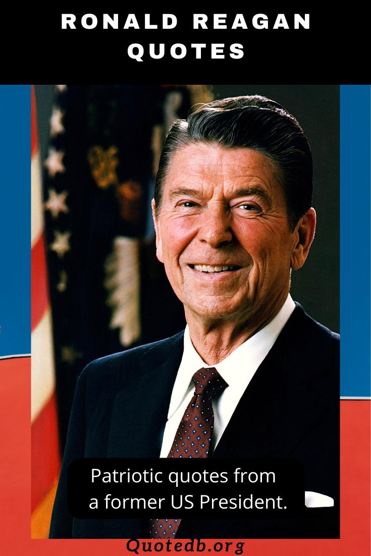 62 Ronald Reagan Quotes Inpsirational Quotes Ronald Reagan Quotes Patriotic Quotes Ronald Reagan
