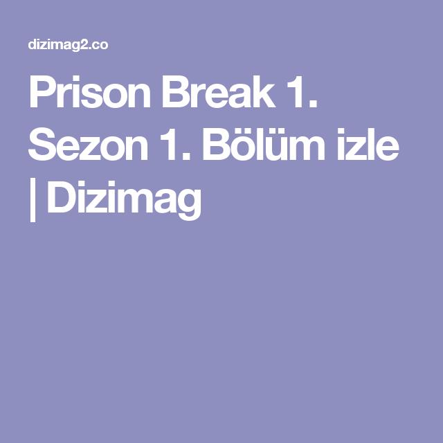 Prison Break 1 Sezon 1 Bölüm Izle Dizimag Dizi şeysi 2019