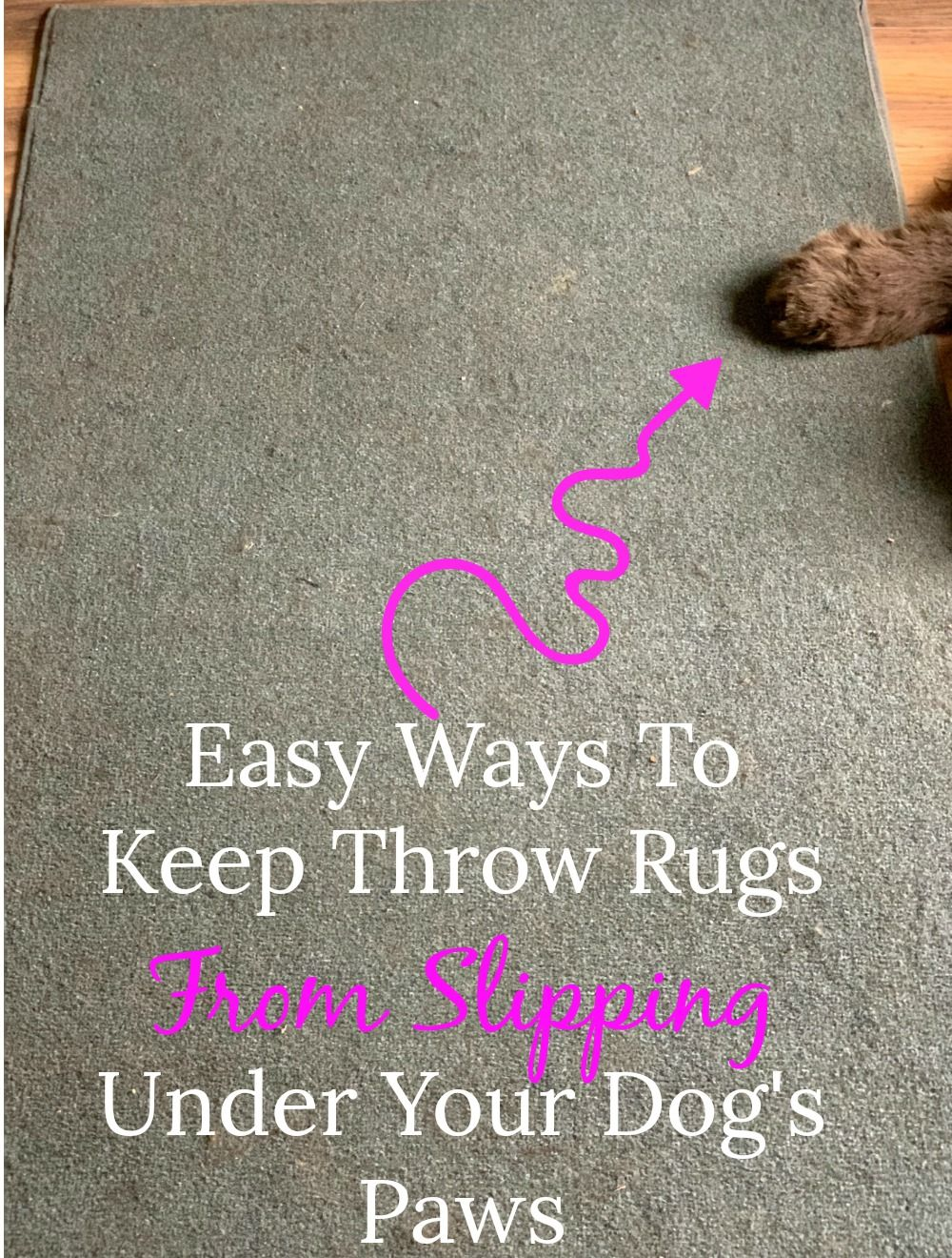 Easy Ways To Keep Throw Rugs From Slipping Under Your Dog S Paws
