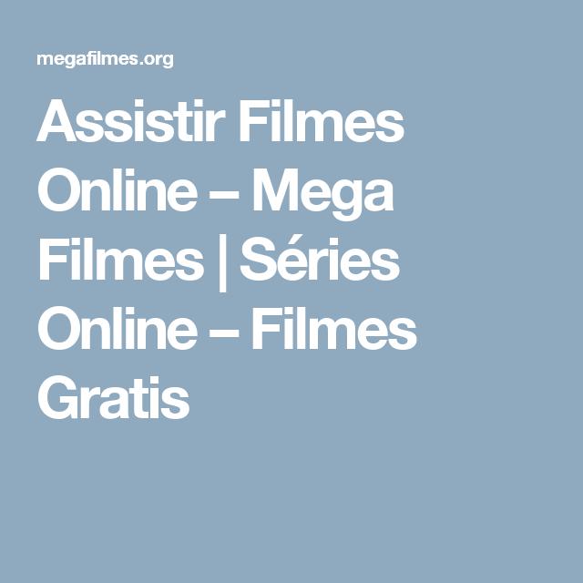 ASSISTIR FILMES ONLINE GRATIS MEGA FILMES