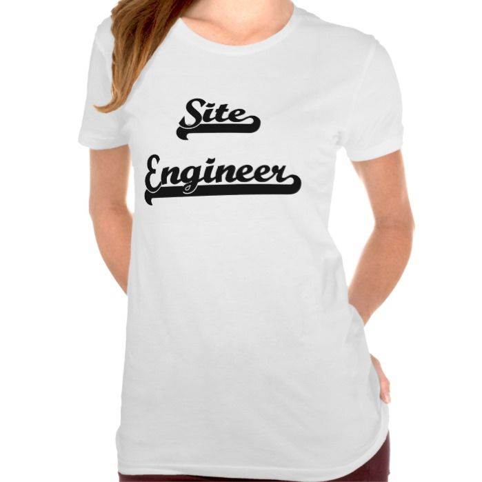 Site Engineer Classic Job Design T Shirt, Hoodie Sweatshirt