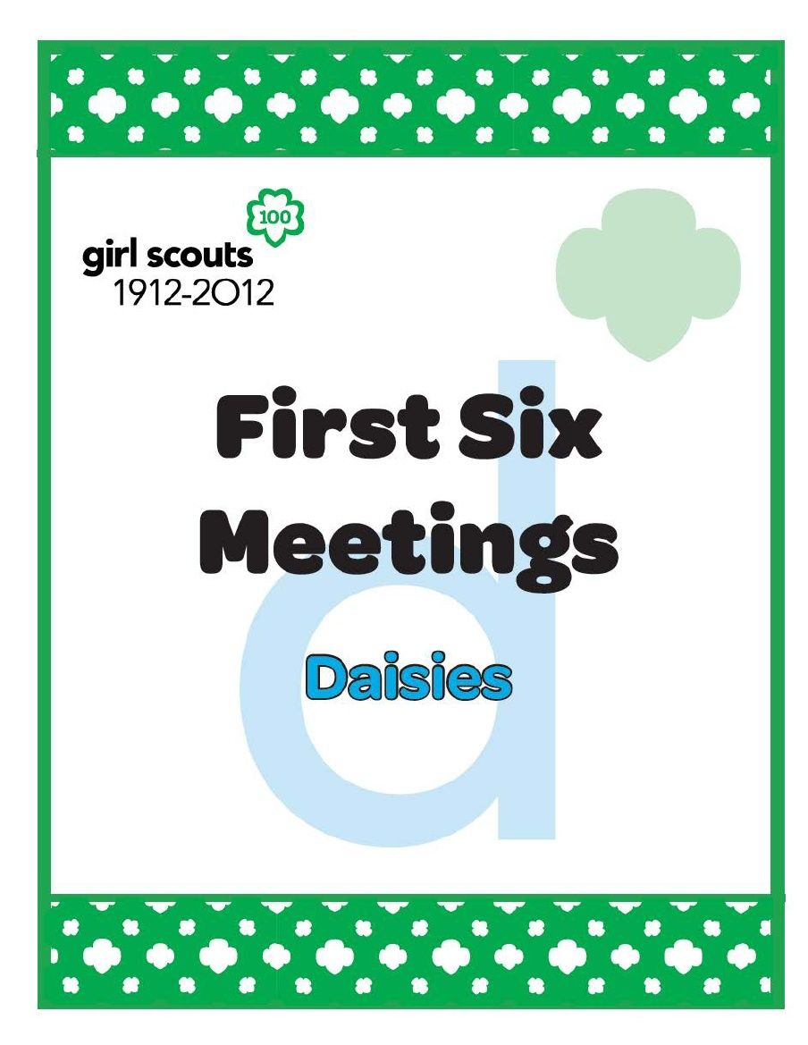 Daisy first six meetings packet daisy scouts pinterest daisy first 6 daisy meetings we laid out the first 6 meetings for welcome to the daisy flower garden journey use these to jump start your journey experience izmirmasajfo
