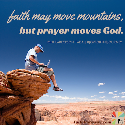 Prayer does move God  When God moves in your life, you will