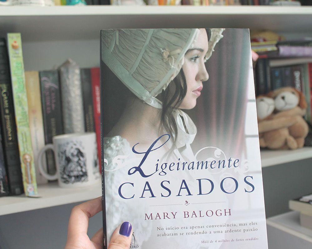Resenha Ligeiramente Casados Mary Balogh Livros Livros De