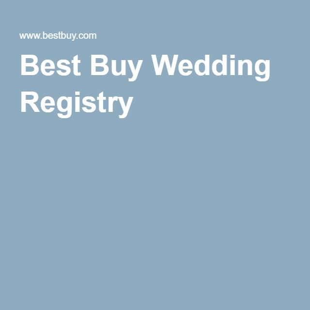 Best Buy Wedding Registry Wedding Registry Cool Things To Buy Quick Wedding