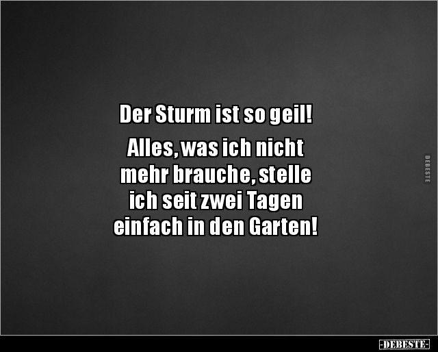 Sturm Wetter Lustig Witzig Bild Bilder Spruch Spruche Kram Lustig Spruche Lustige Spruche