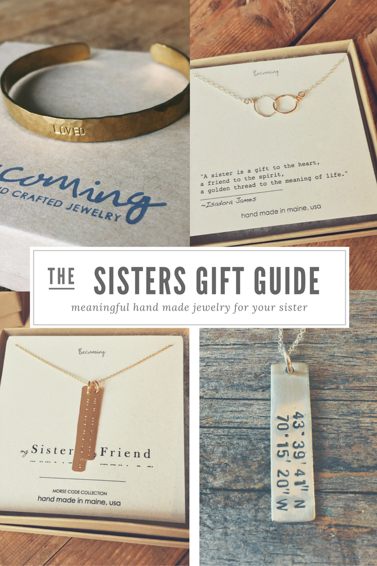 Sisters Gift Guide Unique Hand Made Jewelry From Becoming Gifts For Sister Birthday