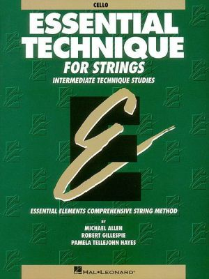 Essential Technique For Strings Essential Elements Book 3 Cello Paperback Study Techniques Teacher Manual Study Essentials