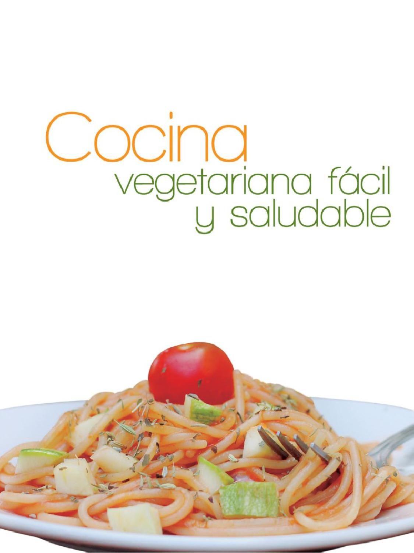 Cocina vegetariana facil y saludable  My favorite foods and drinks  Cocina vegetariana Cocinas y Comida vegetariana