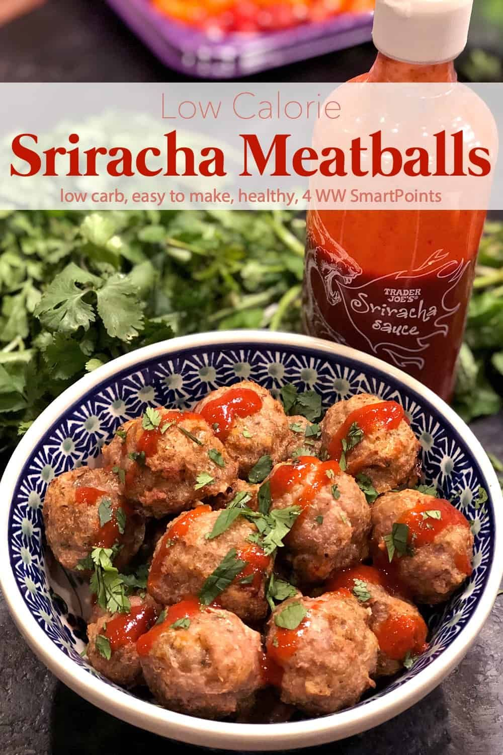 Sriracha Sauce Turkey Meatballs These low calorie Sriracha meatballs are high in flavor and make a delicious high-protein low-carb appetizer or snack!
