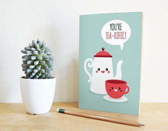 Printable Birthday Card Funny Birthday Card Youre Tea Riffic