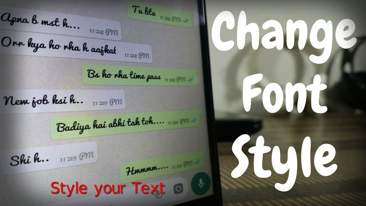 How To Style Your Text How To Change Your Font Style In Whatsapp M Font Styles Change Text Font