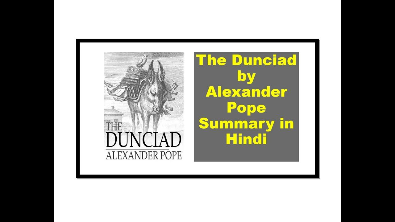 The Dunciad By Alexander Pope Summary In Hindi Ode To Autumn John Keat