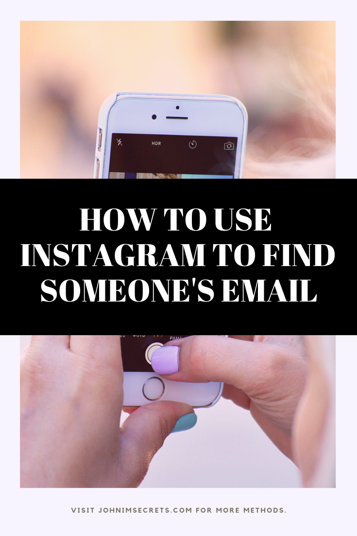 How To Find Someone S Email Address For Free Instagram Marketing Tips Marketing Strategy Social Media Social Media Marketing Services