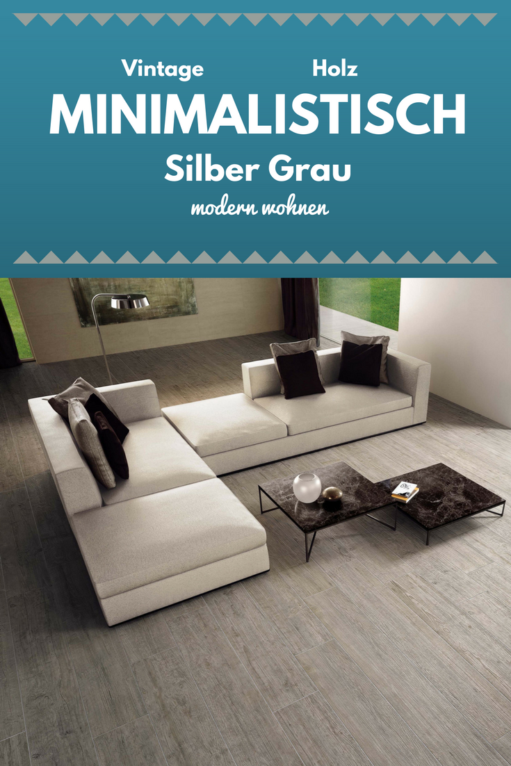 Inspirierend Minimalistisch Wohnen Vorher Nachher Dekoration Von Vintage Holzoptik Fliesen Silber Grau