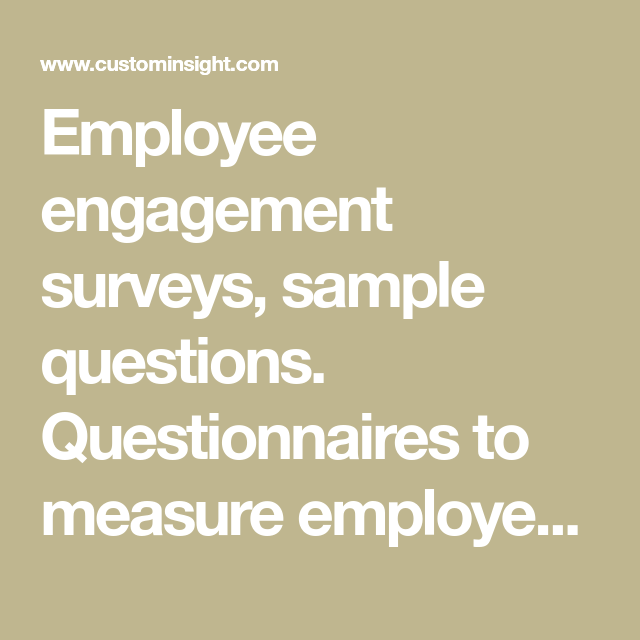employee engagement surveys  sample questions