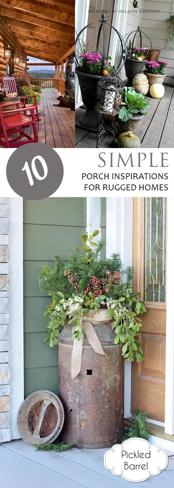 10 Simple Porch Inspirations for Rugged Homes – Pickled Barrel