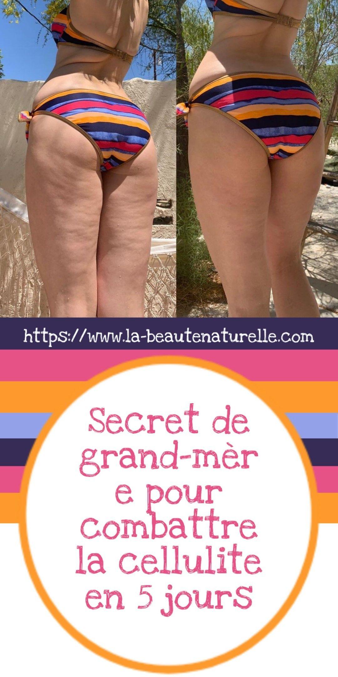 Le secret de grand-mère pour lutter contre la cellulite en 5 jours