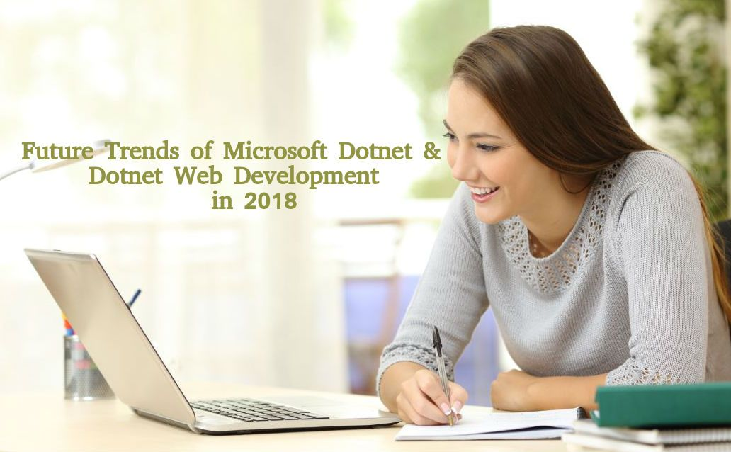 Future Trends Of Microsoft Net And Net Web Development In 2018 Writing Jobs Freelance Writing Jobs Freelance Writing