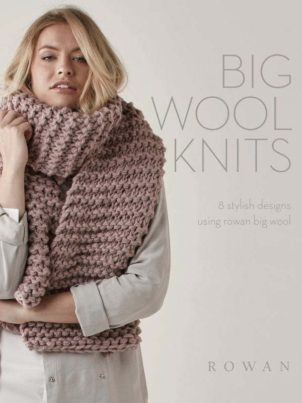 Rowan Big Wool Knits Knitting And Crochet Pinterest Chunky