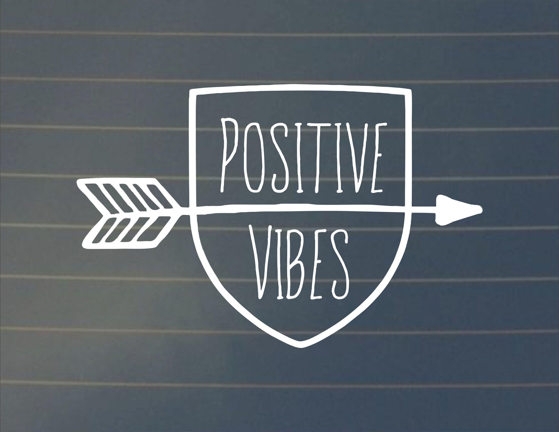 Decal Positive Vibes Arrow Vinyl Decal Car Decal Laptop Decal Laptop Sticker Good Vibes Water Bottle Decal Positive Vibes Spiritual Decals Arrow Decal [ 2318 x 3000 Pixel ]