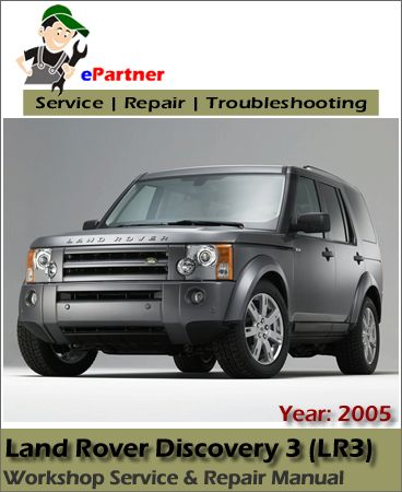 download land rover discovery 3 lr3 service repair manual 2005 rh pinterest co uk 2005 land rover lr3 workshop manual 2005 land rover lr3 hse owners manual