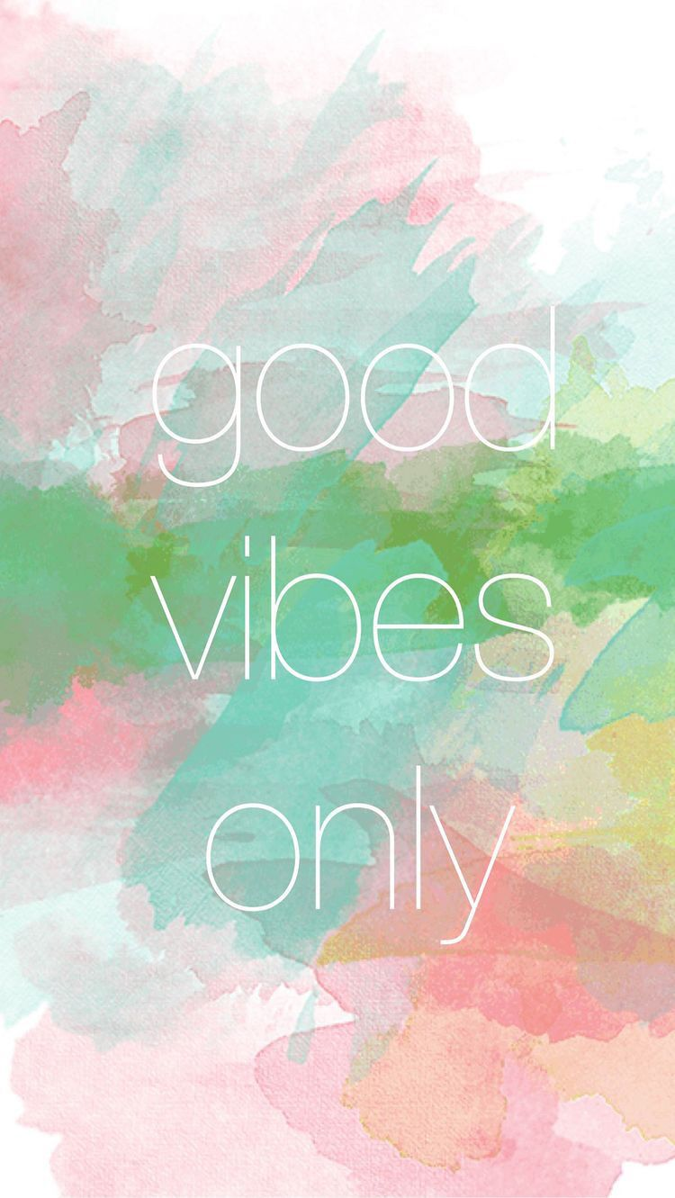 Good vibes only Good vibes wallpaper, Wallpaper free