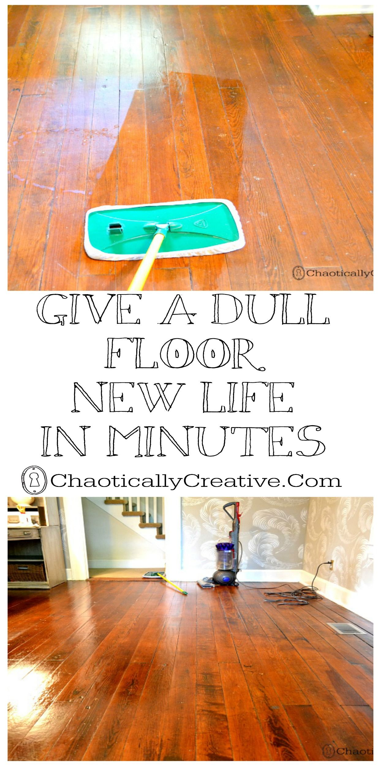 Shine Dull Floors In Minutes Chaotically Creative Cleaning Hacks Flooring House Cleaning Tips