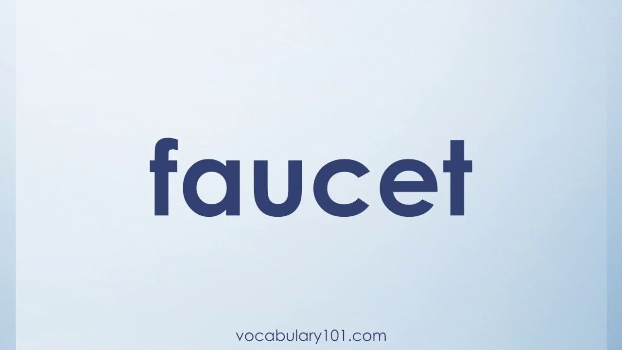 faucet Meaning and Example Sentence   Learn English Vocabulary Word ...
